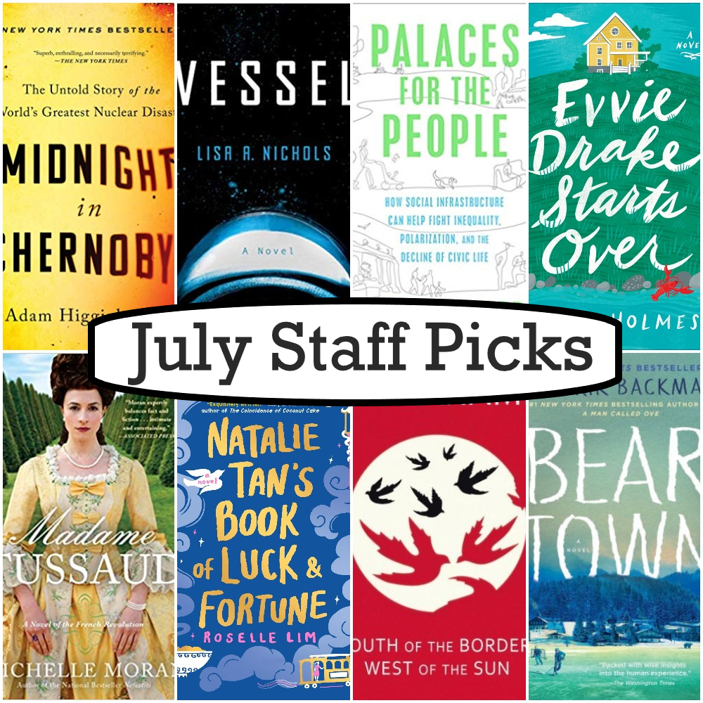 July Staff Picks
