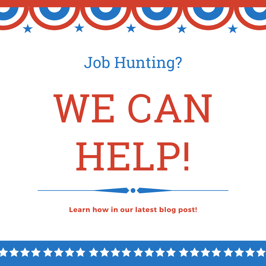 Job Hunting? We Can Help!