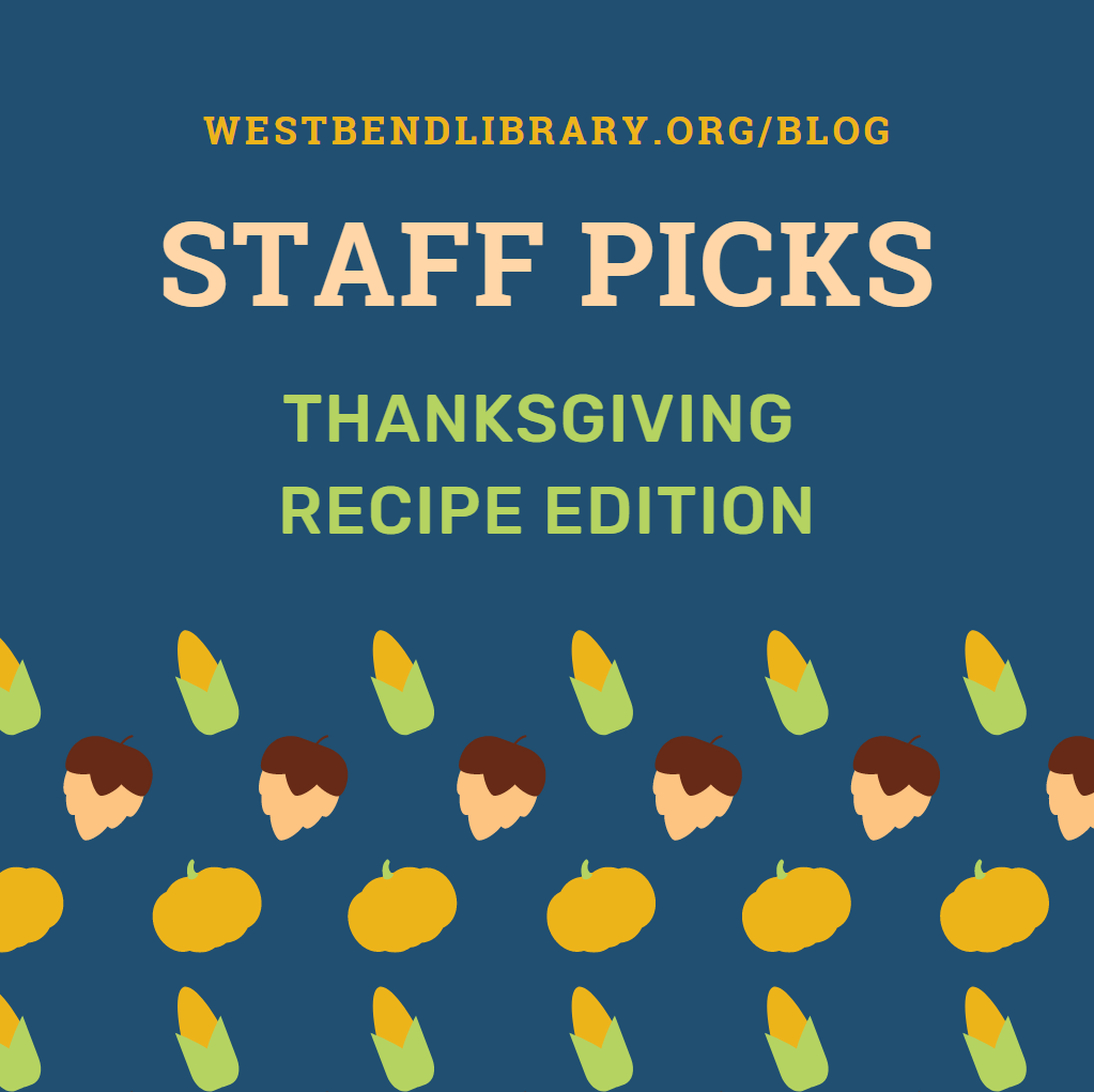 Thanksgiving Staff Picks - Recipe Edition