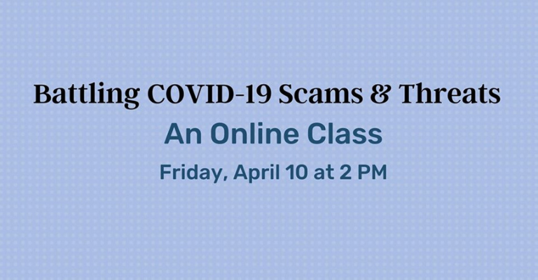 Battling Covid-19 Scams and Threats - An Online Class visual